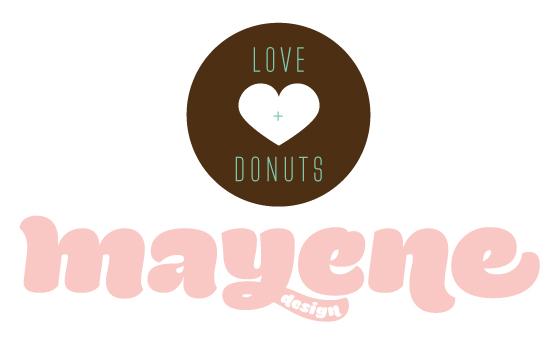 Love + Donuts, Mayene Design