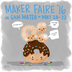 Maker Faire, May 20-22